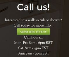 Interested in a walk in tub or shower? Call today for more info... (844) 841-6316