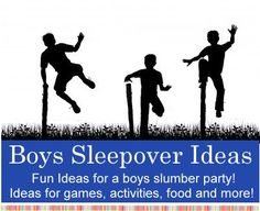 "Boys ""Slumber Party"" Sleepover Ideas...Click On Picture For Invite & Games Ideas..."