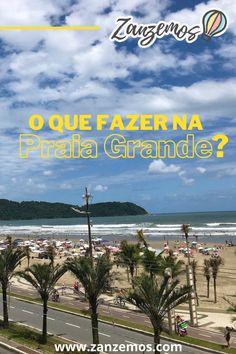 Confira um guia completo com dicas quentinhas sobre o que fazer na Praia Grande, litoral Sul de São Paulo. #Praia #Brasil #PraiaGrande #Natureza #Verão