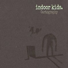Endearingly crappy-sounding indie/lo-fi song from a band called Indoor Kids. This song 'Themes of Action' has minimalist guitar and drums and a really driving bassline. The melody from the Casio keyboard adds a sweet DIY touch to the song. This track was taken from the band's 'Cartography' EP. Cutewinfail?