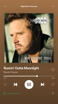 Country Playlist, Country Songs, Randy Houser, Night Time, Feelings, My Love