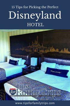 There are lots of good hotels near Disneyland to choose from. Tips for location, amenities, shuttles, family-sized rooms, hidden fees and more. | tipsforfamilytrips.com #Disneyland #Anaheim