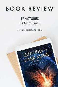 Book Review | Fractures- Ledgers of A Dark Mage Book 1 | by N. K. Leem. Fractures is a YA fantasy with a fast-paced plot and wonderful scenes of dark and disturbing magic. This is the first book in the Ledgers of a Dark Mage series. For fantasy readers who enjoy exciting magic, battles, betrayal, magical creatures, dark themes and strong relationships. Fantasy Book Reviews, Fantasy Books, Strong Relationship, Relationships, Great Books, New Books, Magical Creatures, Historical Fiction, Nonfiction Books