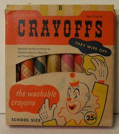 Crayoffs Crayons, unfortunately only professional clowns can wipe them off