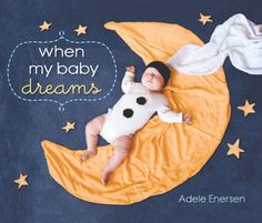 Get ideas for baby photo shoots from Adele Enersen.
