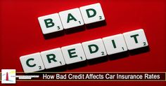 How Bad Credit Affects Car Insurance Rates