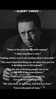Camus' most famous words Wisdom Quotes, Words Quotes, Wise Words, Quotes To Live By, Life Quotes, Sayings, Famous Philosophy Quotes, Existentialism Quotes, Meaningful Quotes