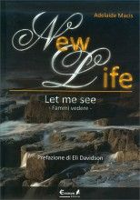 New Life Let me see - A. Macis