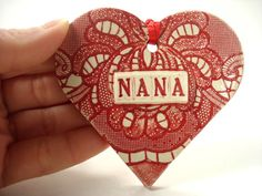 Nana Heart, Grandmother's Ornament, Gift for Nana, Mother's Day Gift, Nana Birthday, Nana Ornament, New Grandmother, Nana Keepsake
