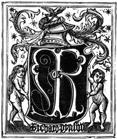 Richard Pynson's Mark - Richard Pynson (1448-1529) was from Normandy, but that didn't prevent him becoming printer to Henry VII, in 1506, and he continued as King's Printer for Henry VIII. This position gave him printing control over legal documents, which became one of the key warrants to hold. Pynson set up shop next to the church of St Dunstan in the West, in Fleet Street, close to the lawyers of the Temple.