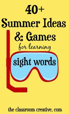 A great mix of sight word games and ideas to keep your kids motivated this summer!