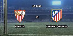 Prediksi Sevilla vs Atletico Madrid