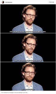 """""""Everything's fine."""" ~aka Tom telling us Loki's fine."""