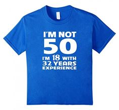 50th Birthday Gift I'm not 50 years T shirts – Unisex http://tee-toop.com/product/50th-birthday-gift-im-not-50-years-t-shirts-unisex/