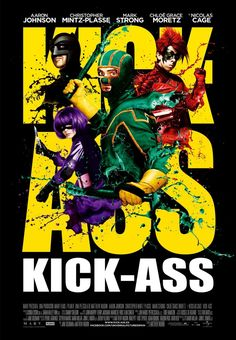 Kick-Ass. Stupid....but I watched it so it goes on the list.
