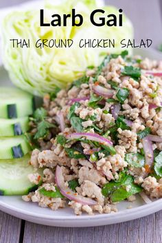 A Simple and Fresh Thai Salad made with ground chicken, toasted rice powder, and fresh herbs. Thai Recipes, Asian Recipes, Cooking Recipes, Thai Salads, Asian Salads, Larb Salad, Popular Thai Dishes, Larb Gai, Sweet Sticky Rice