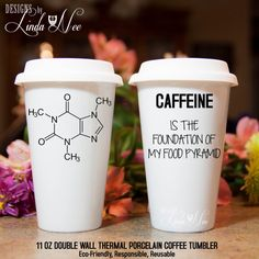 TRAVEL Ceramic Coffee Tumbler Mug ~ CAFFEINE Molecule, Caffeine is the foundation of my food pyramid, Funny Quote Mug, Science Geek MSA95