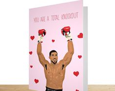 £4.25... Anthony Joshua; You Are A Total Knockout... Valentines Card for Him and Her