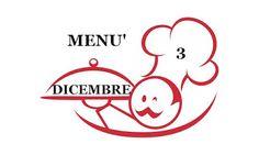 TUTTI INSIEME: 3 dicembre menù