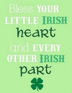 "*Free ""Bless Your Little Irish Heart"" Printable      http://coolestfamilyontheblock.com/2011/03/17/50-free-st-patricks-day-printables-links/"