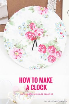 Comment faire un Cath Kidston d'horloge serait fier!  Cliquez à travers pour tutoriel