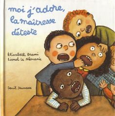 "Etablir les règles de vie avec l'album ""Moi j'adore, la maitresse déteste"" French Teaching Resources, Teaching French, First Day Of School, Back To School, Daily 5 Reading, French Songs, French Education, Teaching Schools, French Classroom"