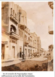 Tegucigalpa, Honduras, Beautiful, Painting, Old Photos, Beautiful Places, Street, Past Tense, Earth