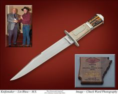 Best Historica Knife Award earned by Master Smith Lin Rhea at the 2013 Arkansas Custom Knife Show. lwrhea2@windstream.net