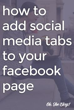 Blogging Tip: Here's how to expand your reach and increase engagement by adding social media tabs to your Facebook page.