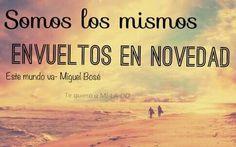 Este mundo va. Miguel Bosé.