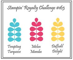 Stampin' Royalty: Stampin' Royalty Challenge #163