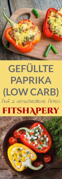 Köstliche gefüllte Paprika in 2 Low Carb Varianten. Einmal mit Hackfleisch, Bohnen und Käse und einmal mit körnigem Frischkäse als schneller Snack.