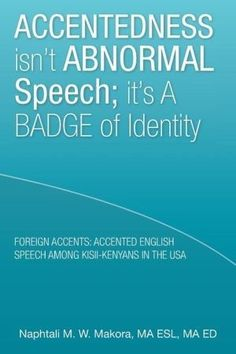 Accentedness Isn't Abnormal Speech; It's a Badge of Identity