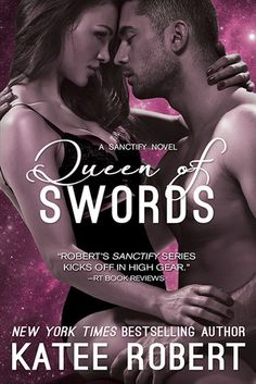 Queen of Swords - Katee Robert. When the cards tell Ophelia Leoni she's supposed to marry the Prince of Hansarda, the gunrunner grits her teeth and boards the starship that comes for her. It doesn't matter if the ship's commander is the gorgeous stranger she just spent a wild, drunken night with. As a Diviner, she's painfully aware the cards don't lie. Ever.