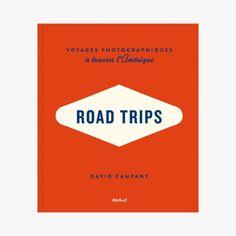 Road Trips - David Campany