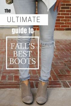 The ULTIMATE Guide To Fall's Best Boots - my kind of sweet // fall fashion
