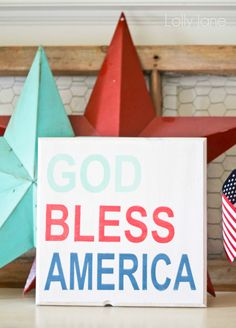 "4th of July ""God Bless America"" sign"