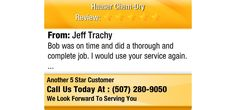 Bob was on time and did a thorough and complete job. I would use your service again.