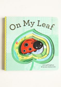 On My Leaf Childrens Book 8.99 at shopruche.com. Why does this little ladybug love home so much? Your child will find out in this darling cutout board book that features a lovely ladybug finger puppet for a fun, interactive reading experience. By Sara Gillingham and Lorena Siminovich.