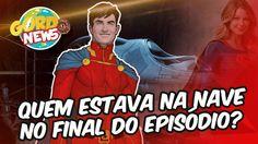 Supergirl - Quem estava na nave no final do episódio?