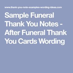 Funeral Thank You Notes Archives  Free Thank You Notes  Notes