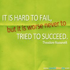 Great quote from Theodore Roosevelt