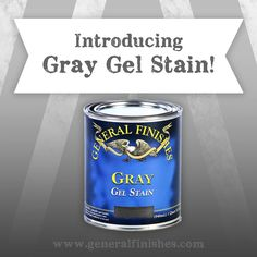 We're very excited to announce that our new GRAY GEL STAIN has arrived! Gray Gel Stain is now available for wholesale orders - call your local retailer first to check on availability! It will be another month until it reaches big retail stores. Paint Stain, Paint Finishes, Chalky Paint, Gray Stained Cabinets, Oil Based Stain, Staining Cabinets, Paint Furniture, Refinished Furniture, Grey Stain