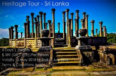 Sri Lanka being so beautiful in nature is also rich in its Heritage, where around eight sites has been registered by UNESCO as some of the ancient cities of the world. Terms And Conditions, Day Tours, Sri Lanka, Cities, How To Apply, History, World, Holiday, Nature