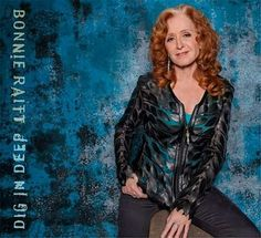 On February Rock and Roll Hall of Famer Bonnie Raitt will release 'Dig In Deep', her twentieth album, on Redwing Records, her own, independent label. Bonnie Raitt, Slide Guitar, Tour Posters, Dig Deep, Music Albums, Lp Vinyl, New Music, Country Music, Rock And Roll