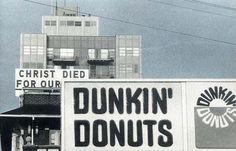 Dunkin' Donuts ... :)