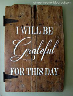 """""""Grateful"""" sign using an old barn door or pallette, with hinges! Rustic Signs, Wooden Signs, Barn Signs, Old Barn Doors, Wood Doors, Living Vintage, Attitude Of Gratitude, Gratitude Quotes, Give Thanks"""