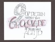 9 op de tien houden van chocolade de tiende liegt altijd