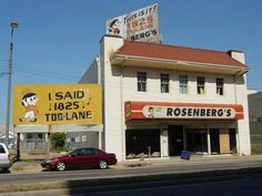 Rosenberg's ... 1825 Tulane- everybody could sing this T. V. commercial's jingle. :)
