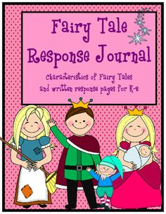 Fairy Tale Response Journal for K-2 from Red Apple Teacher on TeachersNotebook.com -  - Printable response pages for popular fairy tales